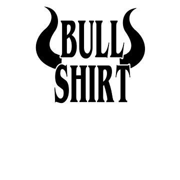 Bull Shirt- Horny shirt Pun  by Ice-Tees