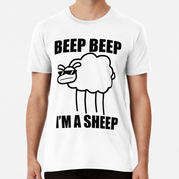 Beep. Beep. I'm a sheep. I said beep beep I'm a sheep. - ASDFMOVIE10 Premium T-Shirt