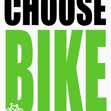 CHOOSE BIKE by catdot