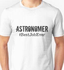 Funny Astronomer T shirt Astronomer Hoodie, Astronomer Best Job Ever Unisex T-Shirt