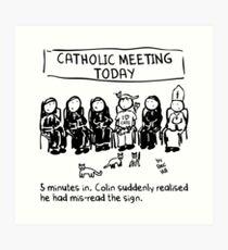 Catholic Meeting Art Print