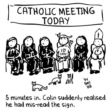 Catholic Meeting by BecHillComedian