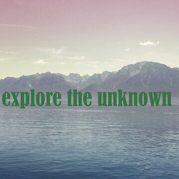 explore the unknown by Nolan12