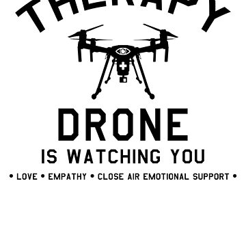 Therapy Drone by GUS3141592