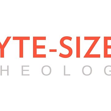Byte-Sized Theology by Missmacgirl