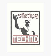 Techno Viking Art Print