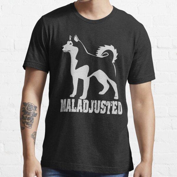 Maladjusted | Alaskan Malamute  | NickerStickers on Redbubble Essential T-Shirt