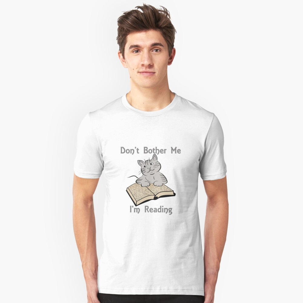 Don't Bother Me I'm Reading Cat with Book Slim Fit T-Shirt