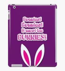 It must be bunnies! iPad Case/Skin