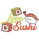 Love Sushi by SavvyTurtle