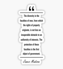 James Madison famous quote about government Sticker