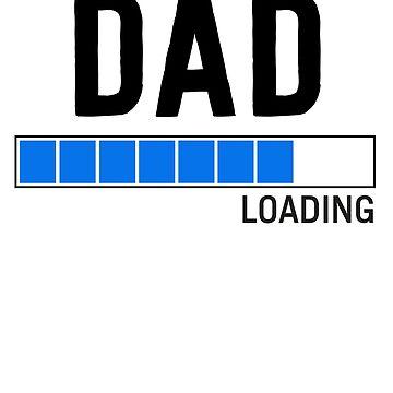 Dad Loading... by familyman