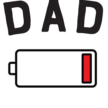Dad (Battery Low) by familyman