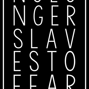 No Longer Slaves To Fear - White by heroics