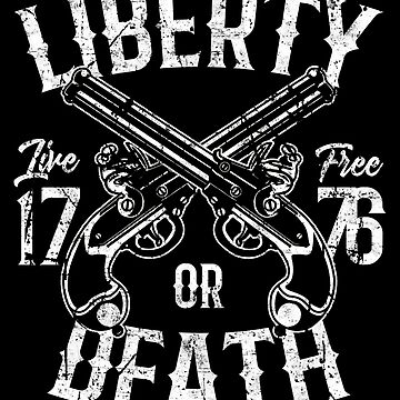 Liberty Or Death American Revolution by EddieBalevo