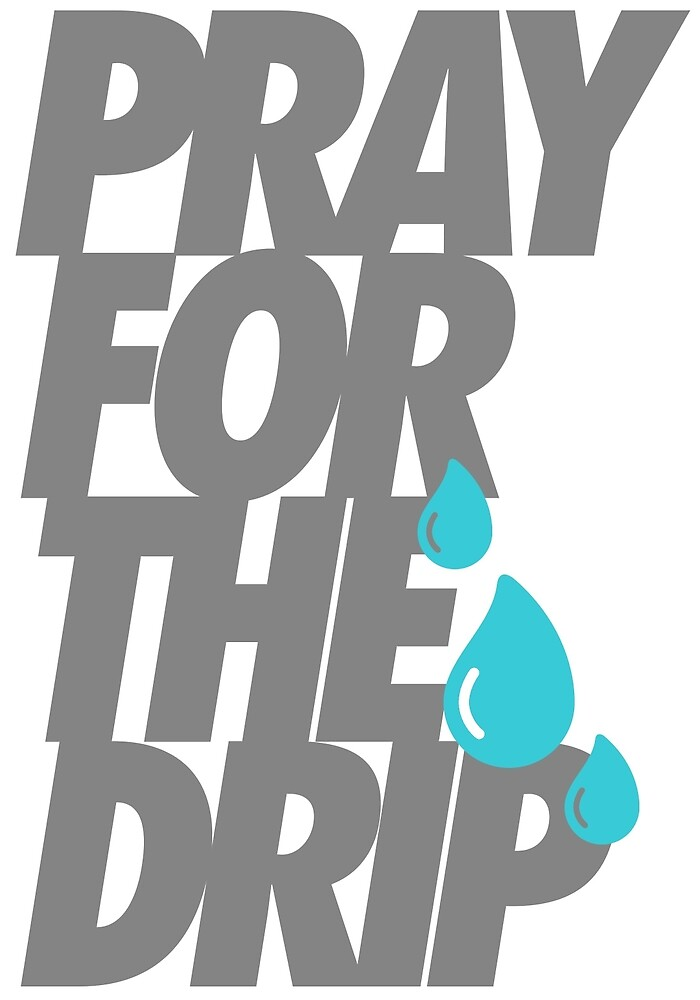Lil Baby And Gunna Pray For The Drip Water Logo By Benniboom