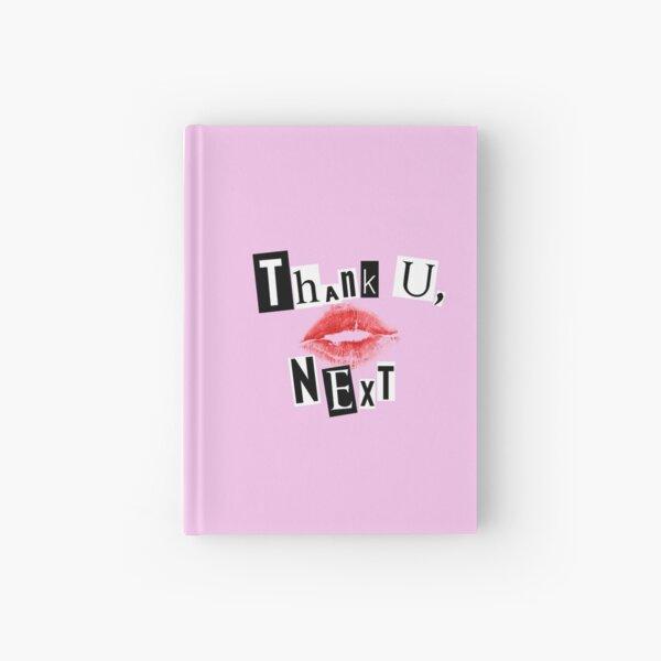 thank u, next Hardcover Journal