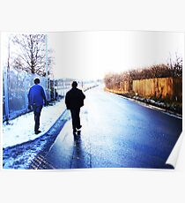 Walking Down A Desserted Road Poster