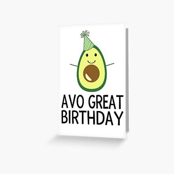 Avo Great Birthday Greeting Card