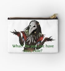 What? Do you not have nets, exile? Studio Pouch