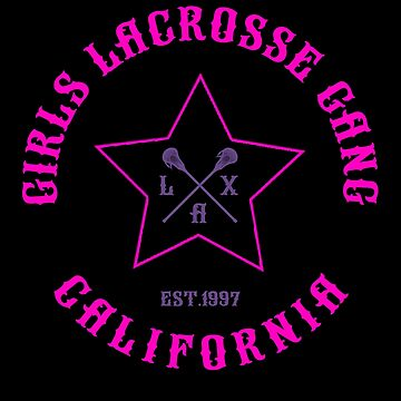 Funny Girls Lacrosse Gang California T-Shirt - LaX Tee  by KiRUS