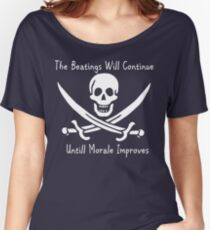 The beatings will continue until morale improves Women's Relaxed Fit T-Shirt