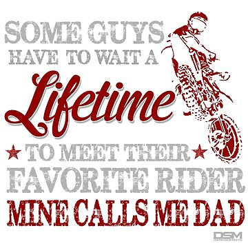 My Favorite Rider Calls Me DAD by FlashFireTees