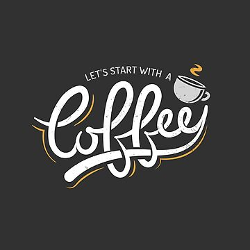Let's Start With a Coffee by zoljo