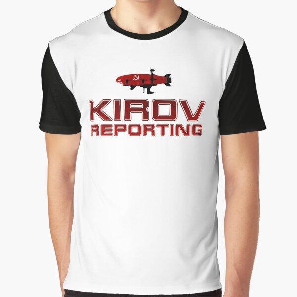 kirov reporting Graphic T-Shirt