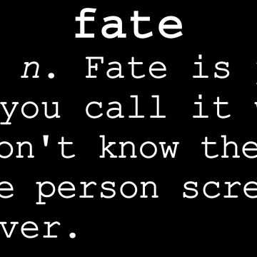 Definition of Fate by PerfectDisguise