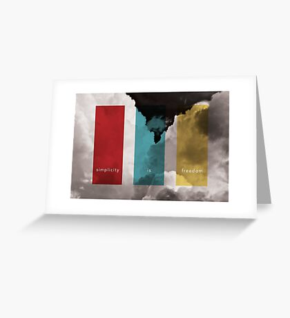 Simplicity Is Freedom Greeting Card