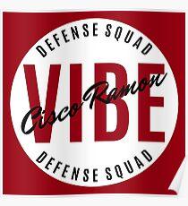 Cisco Ramon - Vibe - Defense Squad  Poster