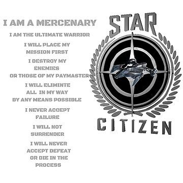 Star Citizen Mercenary Creed by FlashFireTees