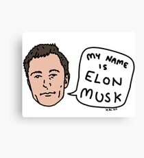 My Name Is Elon Musk Canvas Print