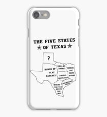 The 5 States of Texas iPhone Case/Skin