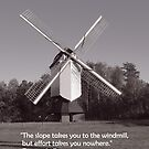 Monochrome windmill and inspirational quote by aapshop