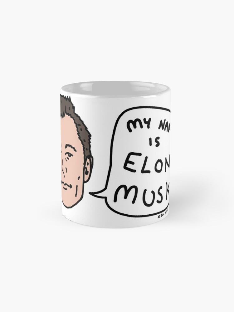 Alternate view of My Name Is Elon Musk Mug