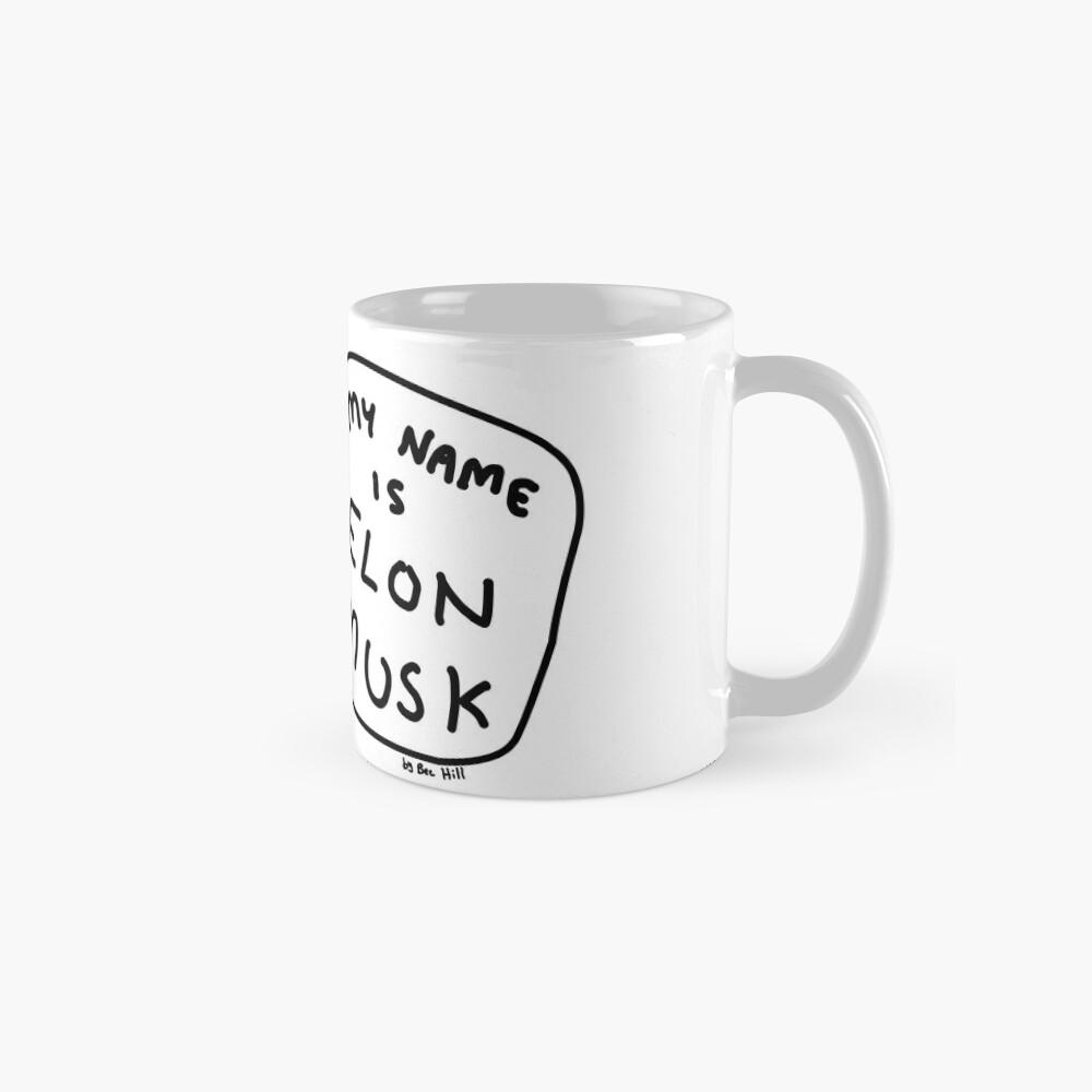 My Name Is Elon Musk Mug