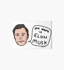 My Name Is Elon Musk Art Board