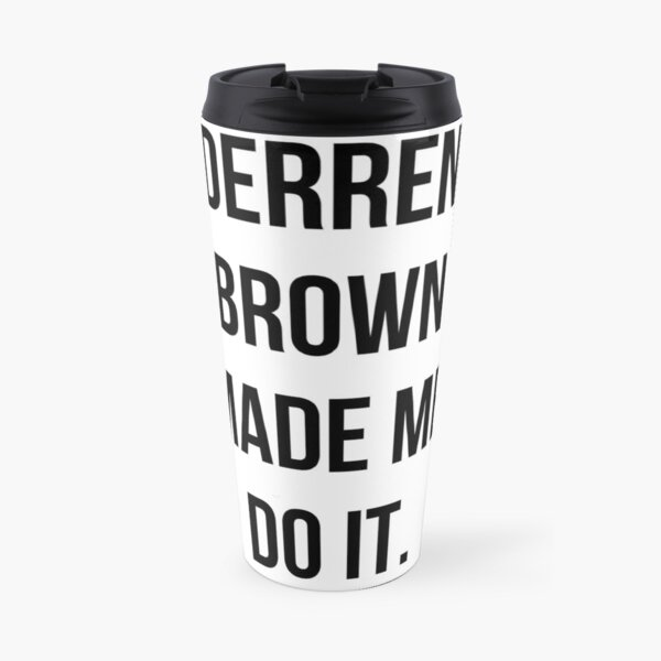 Derren Brown Made Me Do It Travel Mug