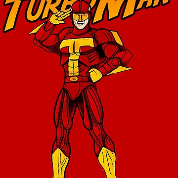 Turbo Man by JTK667