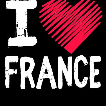 I Love France Europe Vacation Gift by Aewood924
