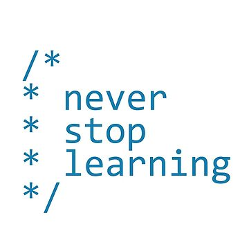 Never stop learning - code by giovybus
