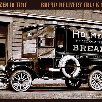 BREAD DELIVERY : Vintage 1917 Truck Advertising Print by posterbobs