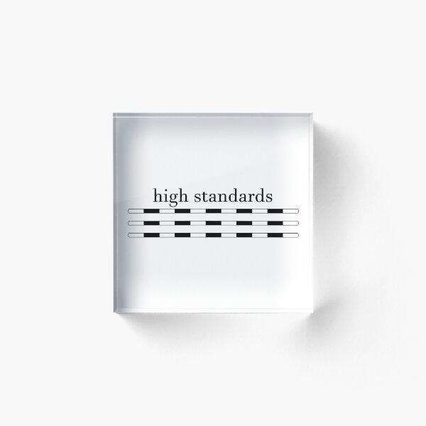 High Standards Acrylic Block