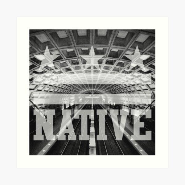 DistrictNative on the METRO Art Print