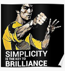 Simplicity is the key to Brilliance Bruce Lee Quote Poster