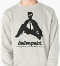 Hollowpoint - moving on Pullover