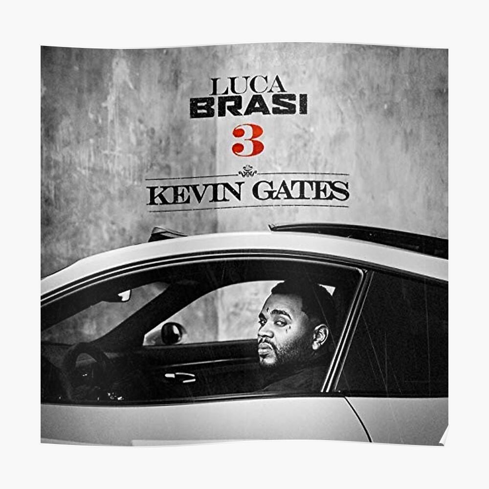 Kevin Gates - Luca Brasi 3 | Poster