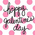 Happy Galentine's Day Polka Dots by cozyreverie